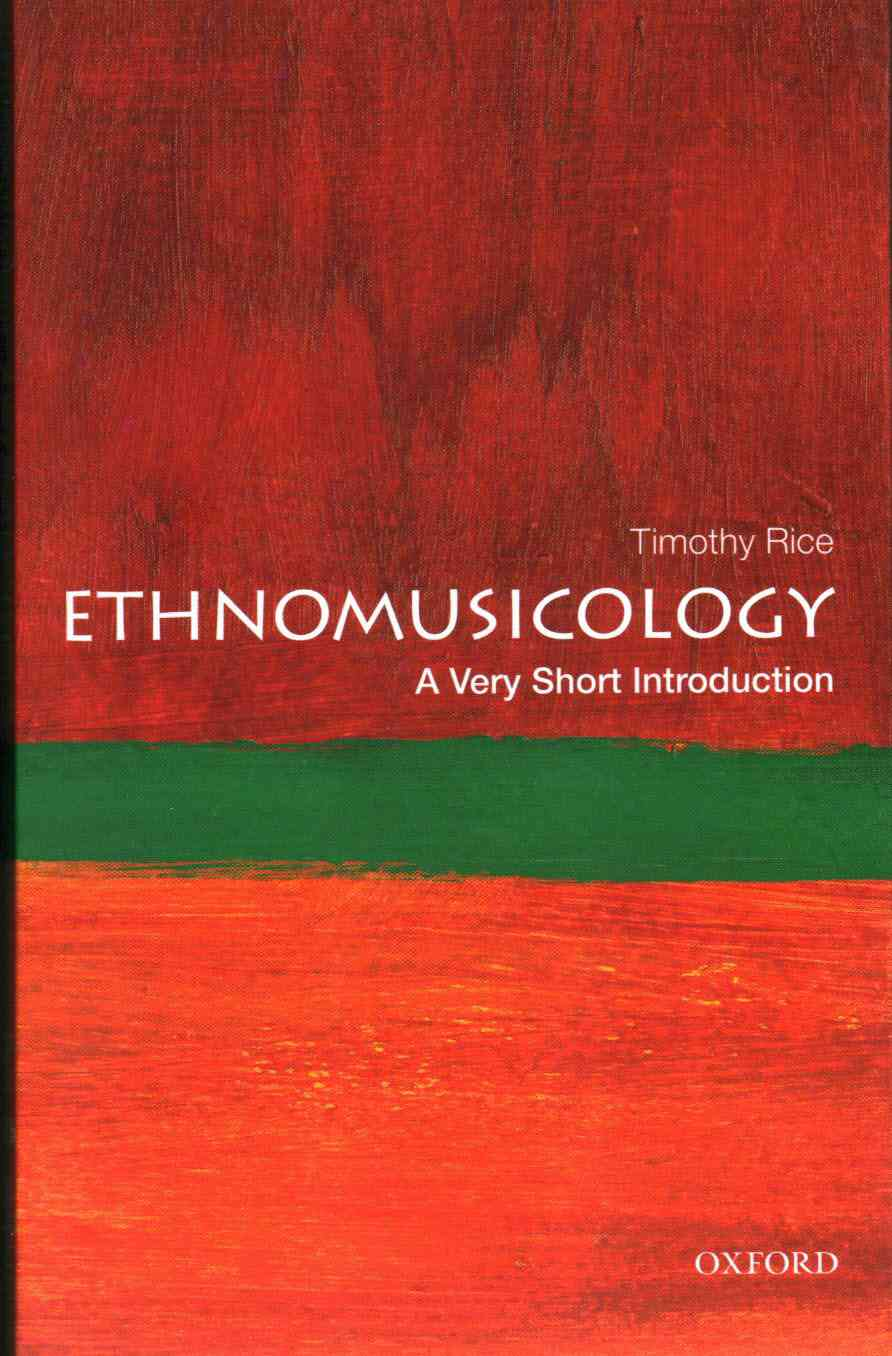 Ethnomusicology By Rice, Timothy