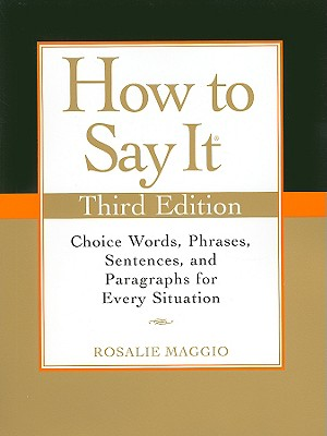 How to Say It By Maggio, Rosalie