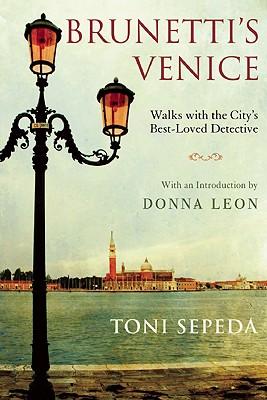 Brunetti's Venice By Sepeda, Toni/ Leon, Donna (INT)
